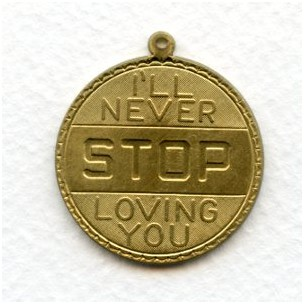 I'll Never STOP Loving You Charms Raw Brass 33mm (3)